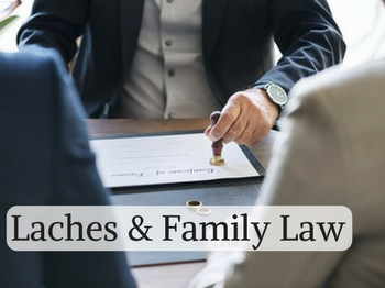 Laches & Family Law