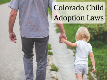 T&W_Colorado Child Adoption Laws.png